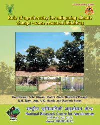 Role of agroforestry for mitigating climate change-some research initiatives